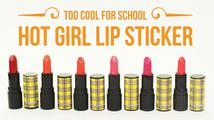 Son Too Cool For School – Hot Girl Lip Sticker