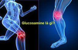 """10 điều """"nằm lòng"""" về Glucosamine cho người đau xương khớp"""