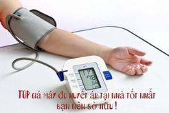 TOP giá máy đo huyết áp tại nhà tốt nhất bạn nên sở hữu