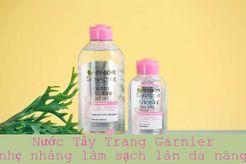 Review nước tẩy trang Garnier Micellar Cleansing Water cho làn da sáng mịn tự nhiên
