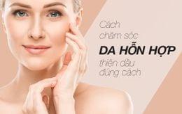 Top 9 sản phẩm skincare cho da hỗn hợp thiên dầu tốt nhất