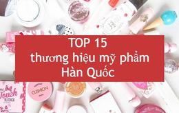 TOP 15 thương hiệu mỹ phẩm Hàn Quốc đáng thử nhất hiện nay