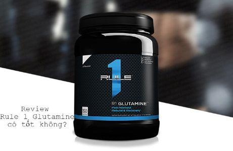 Review Rule 1 Glutamine có tốt không? Có thực sự hiệu quả như lời đồn?