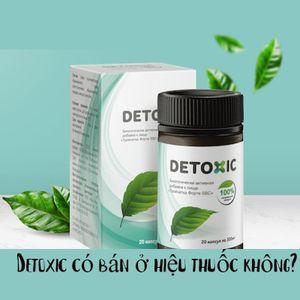 [Giải Đáp] Detoxic có bán ở hiệu thuốc không?