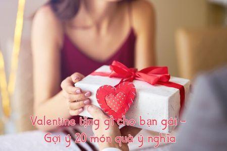 Valentine tặng gì cho bạn gái? 20 món quà ý nghĩa nhất 2021