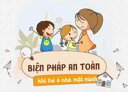 9 Cách bảo vệ trẻ em an toàn khi ở nhà