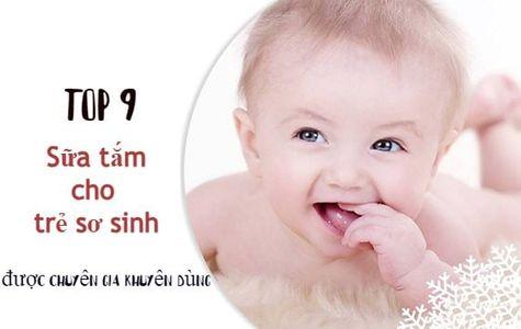TOP 9 sữa tắm cho trẻ sơ sinh an toàn được chuyên gia khuyên dùng