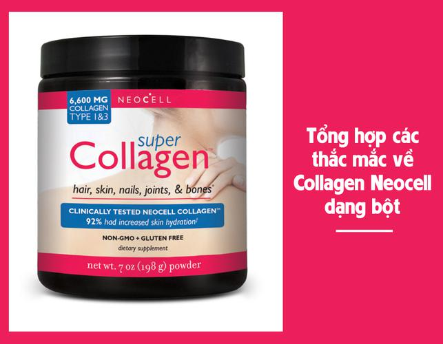 Tổng hợp các thắc mắc về Collagen Neocell dạng bột