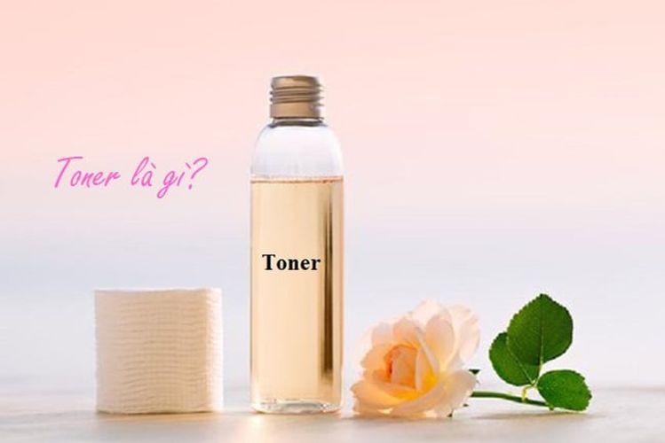 Toner là gì? Tác dụng và cách sử dụng Toner hiệu quả nhất 2021
