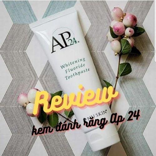 Review Kem đánh răng Ap 24 có tốt không? Giá bao nhiêu?