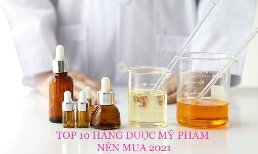 Top 10 hãng dược mỹ phẩm chính hãng nổi tiếng nhất 2021
