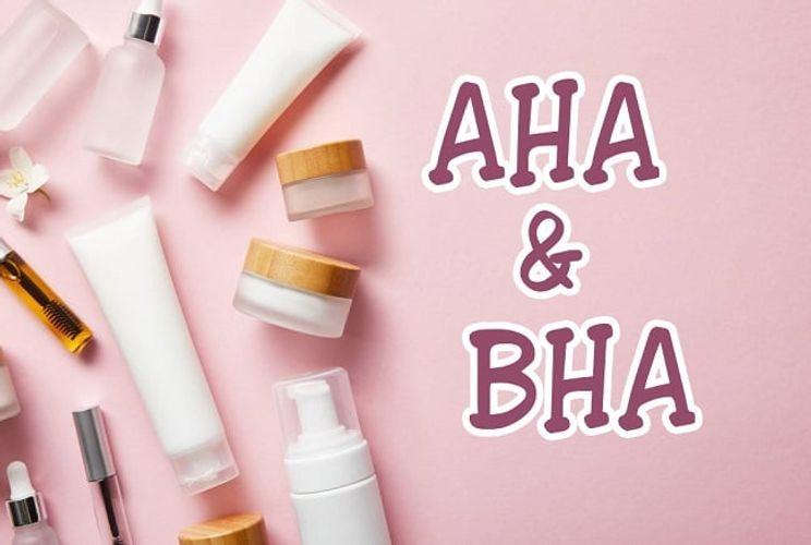 AHA và BHA là gì? Tác dụng, so sánh sự khác nhau và cách sử dụng chuẩn nhất