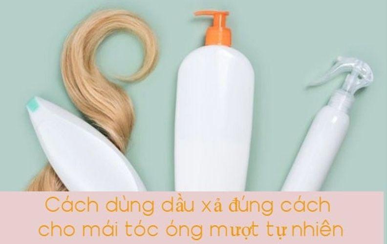 Cách dùng dầu xả đúng cách cho mái tóc óng mượt tự nhiên