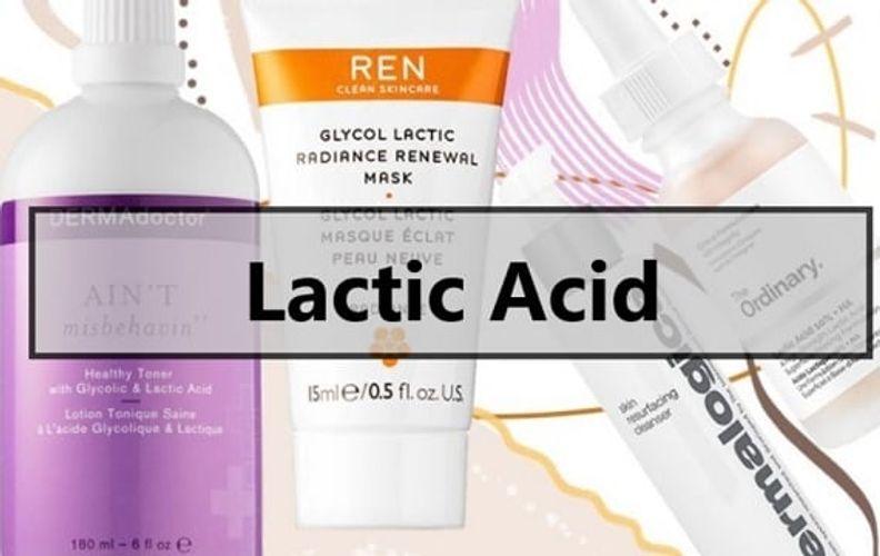 Lactic acid là gì? Lactic acid có tác dụng gì với làn da?