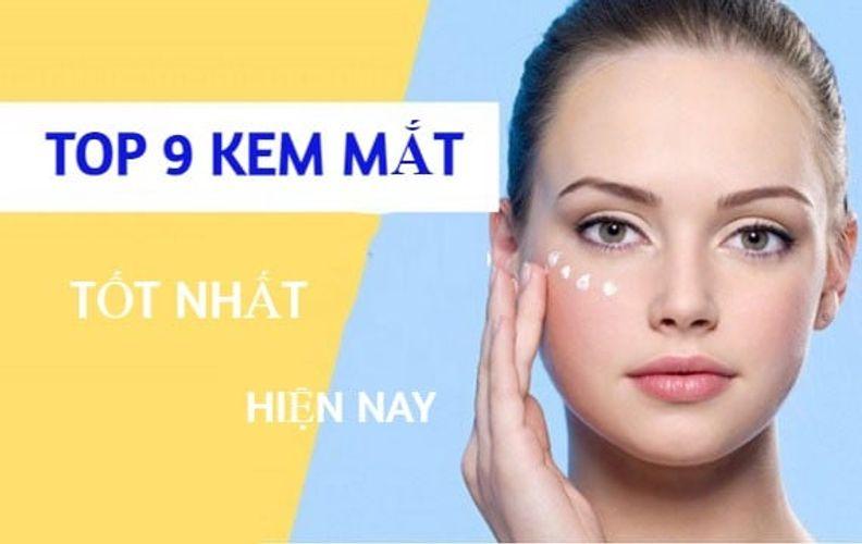 TOP 9 kem dưỡng mắt chống lão hóa hiệu quả nhất 2021